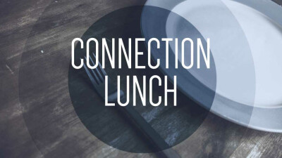 Connection Lunch