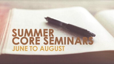 Summer Core Seminars 2018
